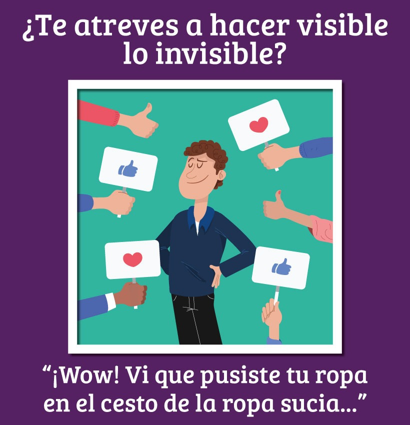 ¿Te atreves a hacer visible lo invsible?